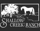 Shallow Creek Ranch